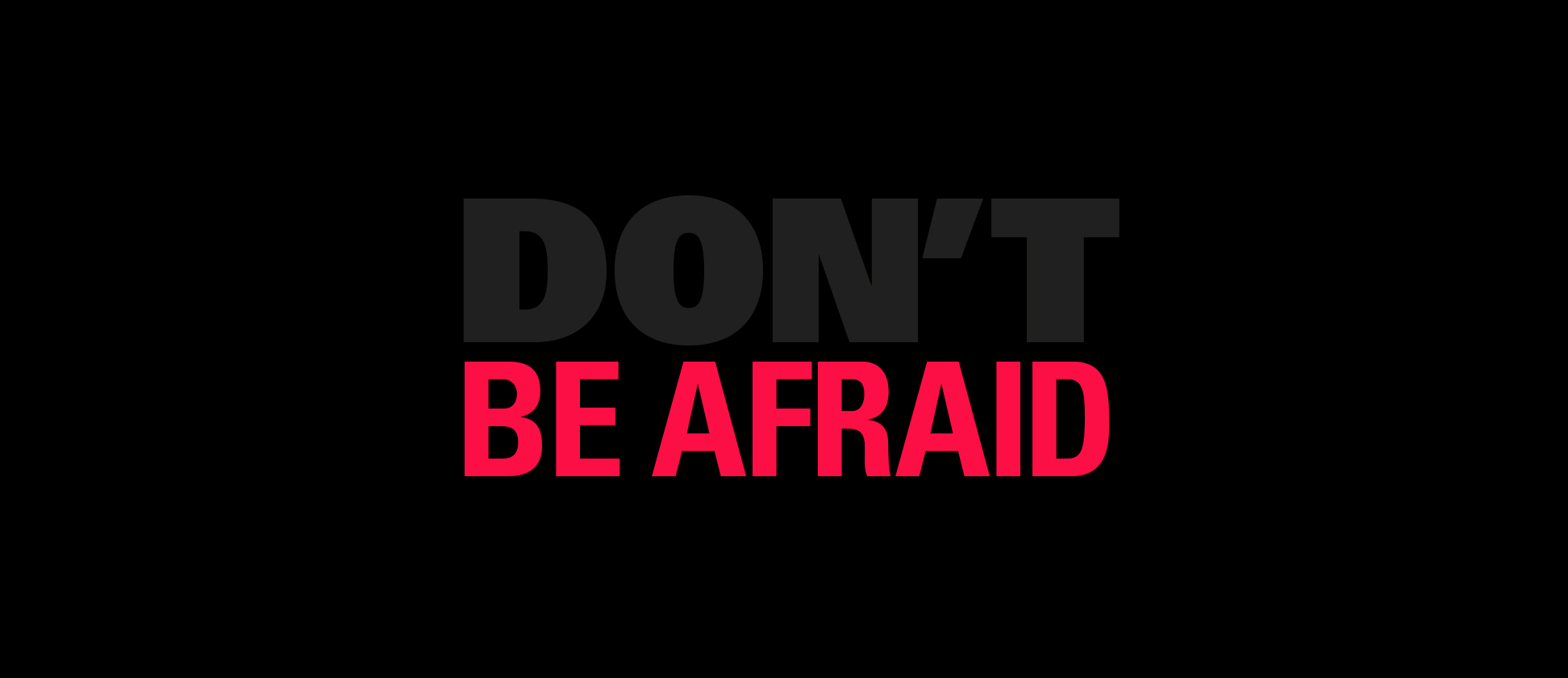Don't be afraid – the lessons to learn from brave brands