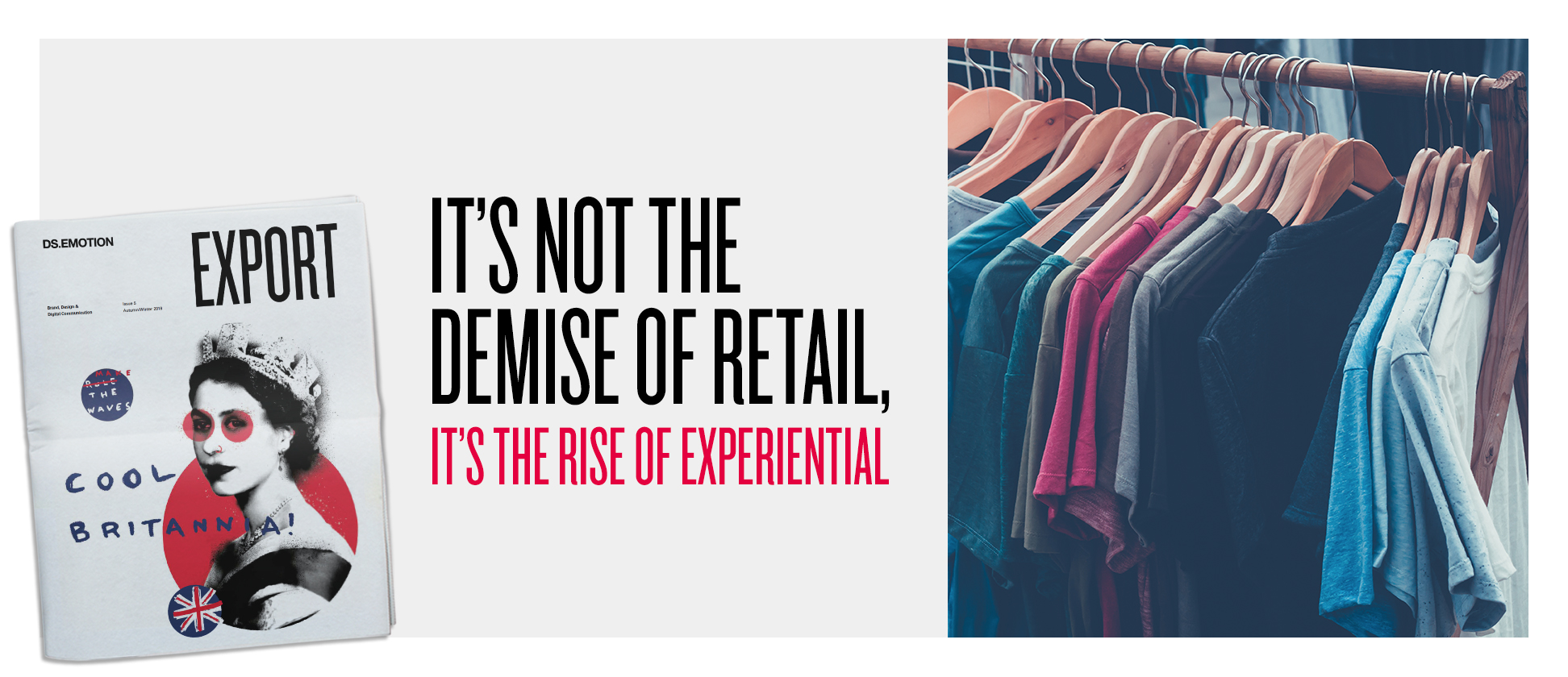 It's not the demise of retail, it's the rise of experiential